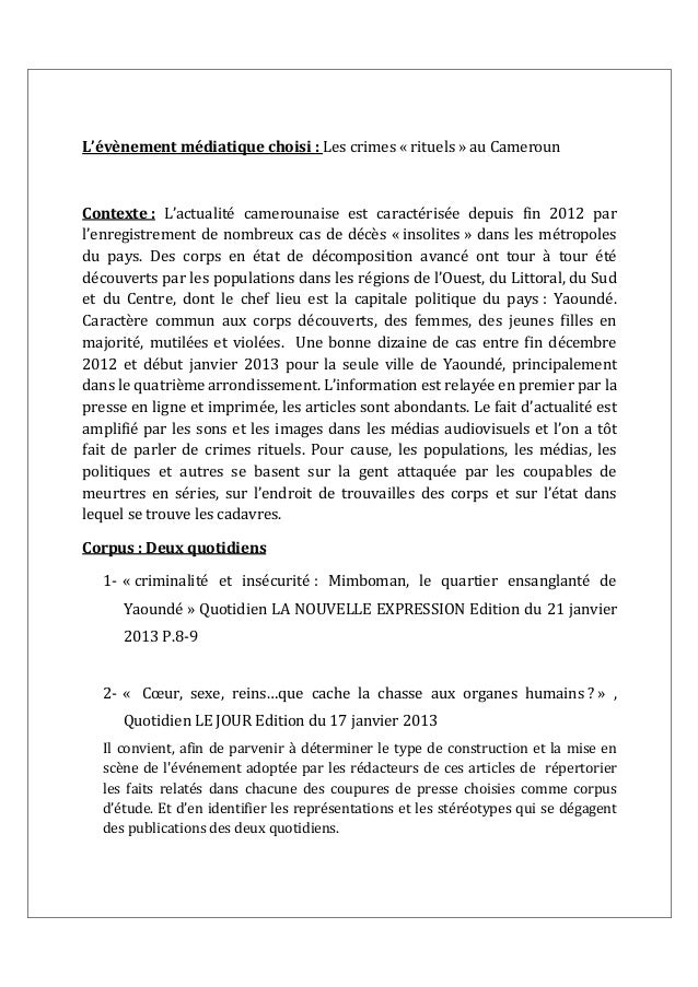L'évènement médiatique choisi : Les crimes « rituels » au Cameroun Contexte : L'actualité camerounaise est caractérisée de...