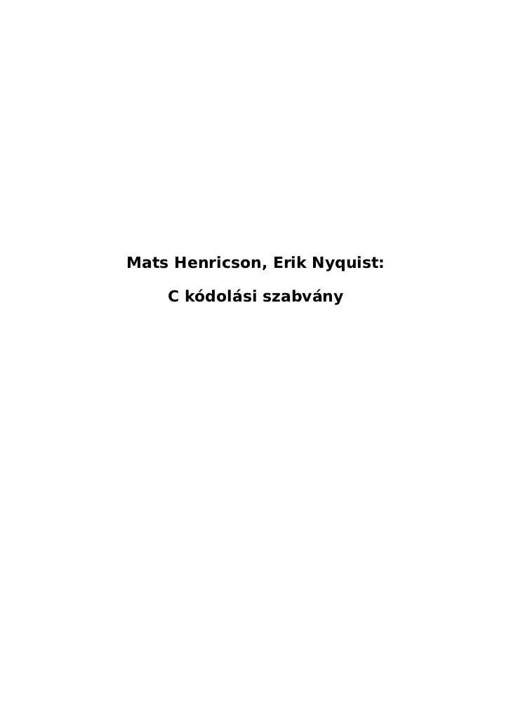 Mats Henricson, Erik Nyquist:    C kódolási szabvány