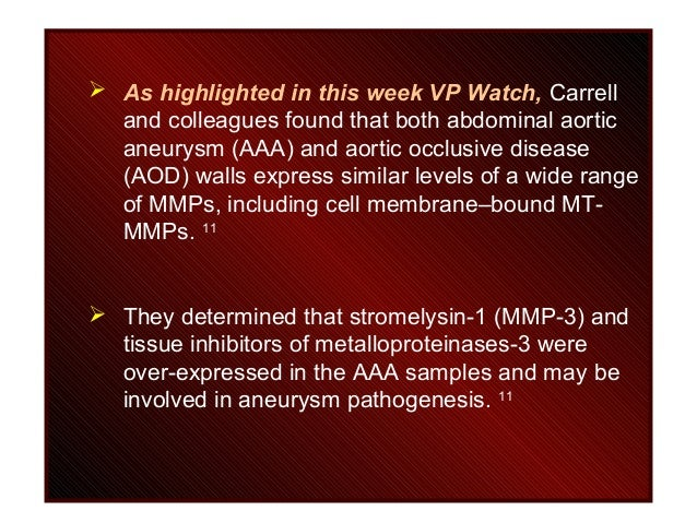  As highlighted in this week VP Watch, Carrell and colleagues found that both abdominal aortic aneurysm (AAA) and aortic ...