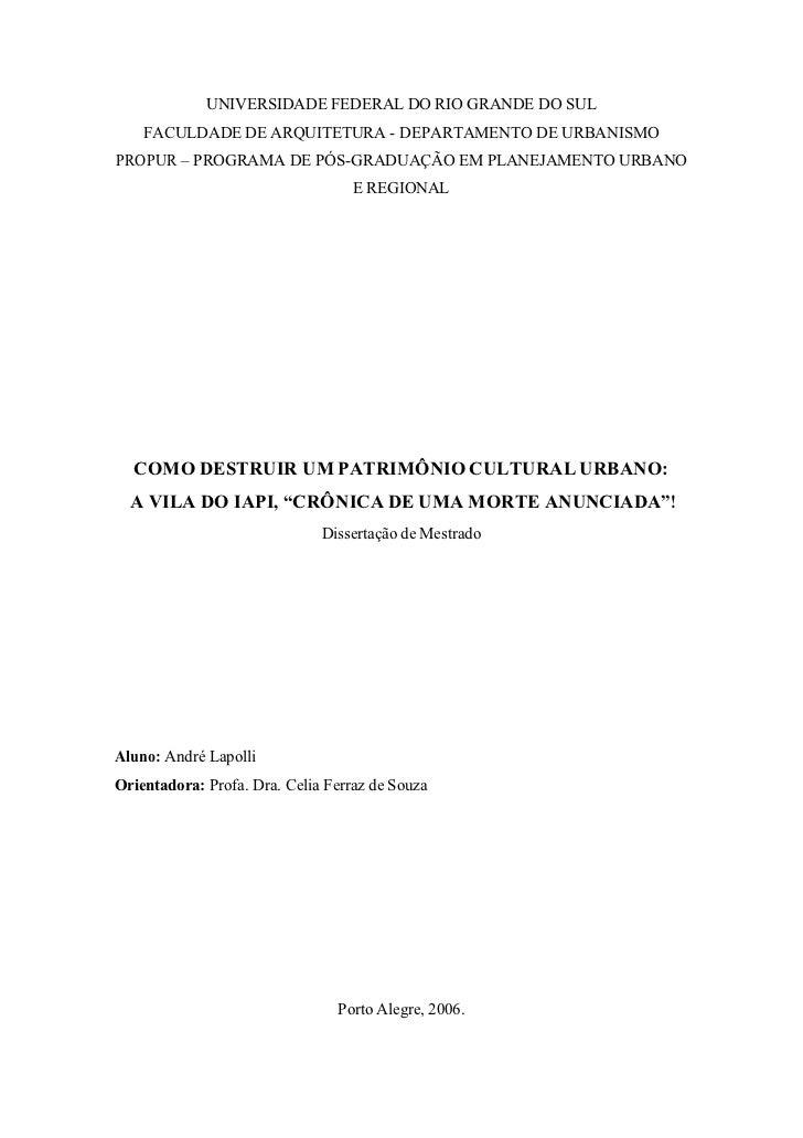 UNIVERSIDADE FEDERAL DO RIO GRANDE DO SUL    FACULDADE DE ARQUITETURA - DEPARTAMENTO DE URBANISMOPROPUR – PROGRAMA DE PÓS-...