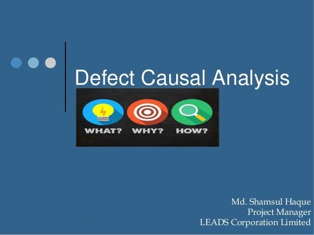 Defect Causal Analysis