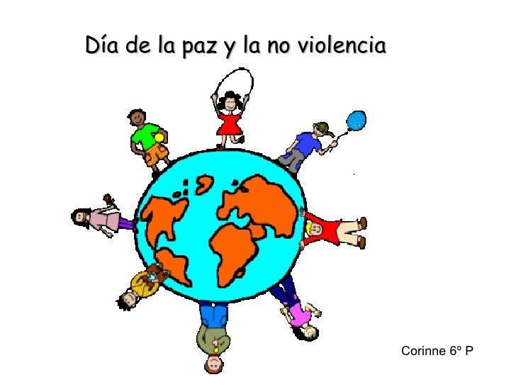 Día de la paz y la no violencia Corinne 6º P