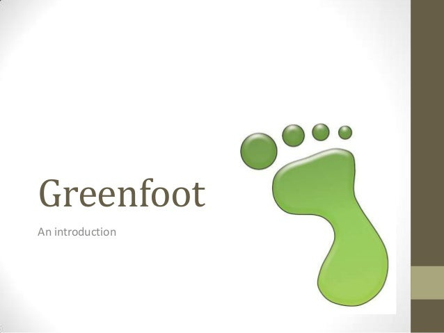 Greenfoot An introduction