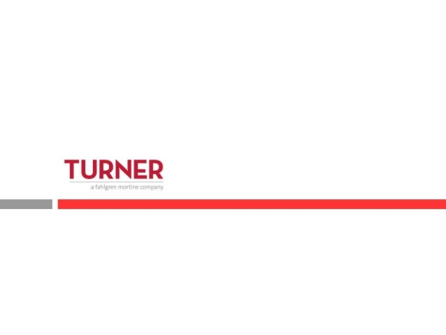 Background • TURNER is an integrated marketing communications agency that specializes in travel and lifestyle brands. • TU...