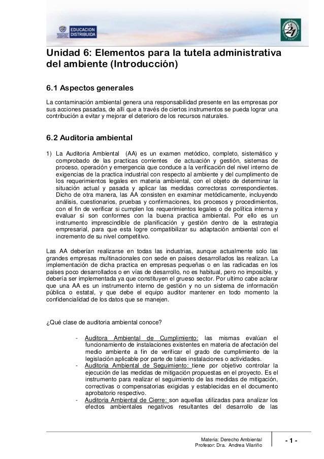 Materia: Derecho Ambiental Profesor: Dra. Andrea Vilariño - 1 - Unidad 6: Elementos para la tutela administrativa del ambi...