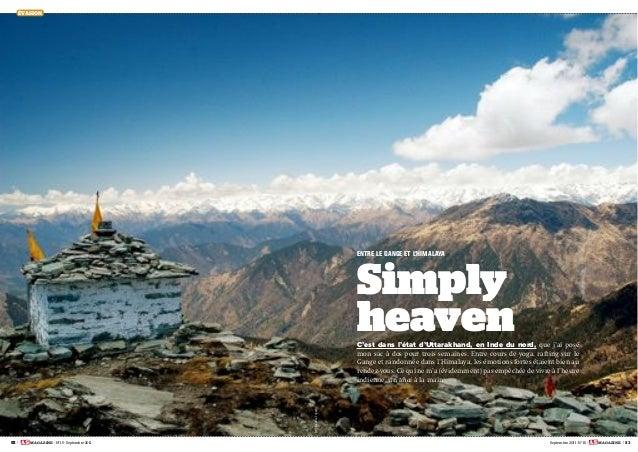 82   MAGAZINE - N° 15 - Septembre 2011 Septembre 2011 - N° 15 - MAGAZINE   83 ÉVASION C'est dans l'état d'Uttarakhand, en ...