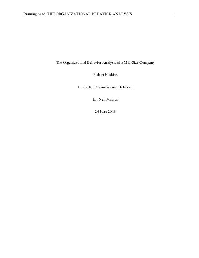 The Organizational Behavior Analysis Of A Mid