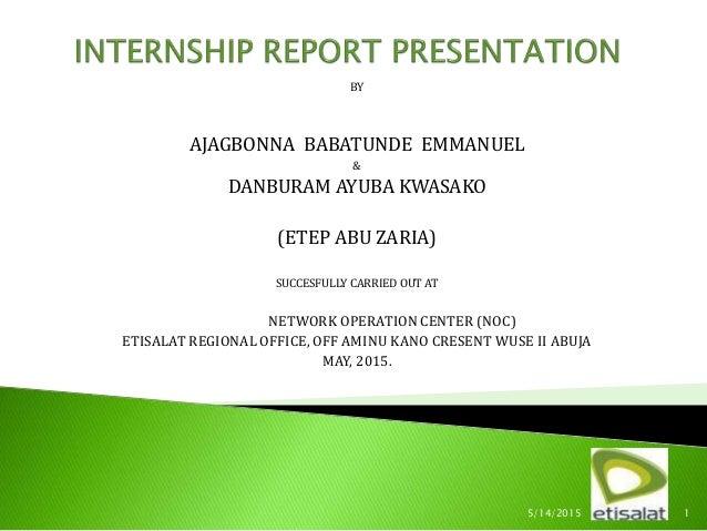 Babatunde's Internship presentation at Etisalat Abuja