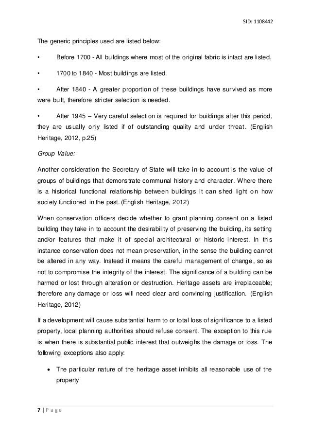 listed building dissertation For a listed building one may need or want to employ a team of professionals (architects, surveyors, mechanical and electrical engineers, planning consultants etc) who have specific experience, qualifications and/or a proven track record of working on such buildings.