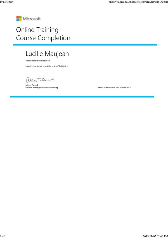 Lucille Maujean Has successfully completed: Introduction to Microsoft Dynamics CRM Online Online Training Course Completio...