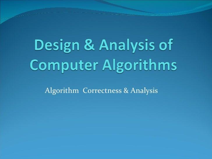 Algorithm  Correctness & Analysis