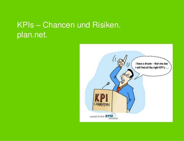 KPIs – Chancen und Risiken.plan.net.                              1