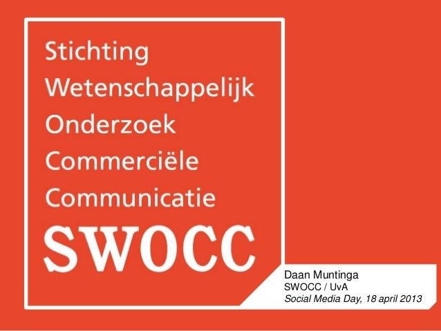 Daan MuntingaSWOCC / UvASocial Media Day, 18 april 2013