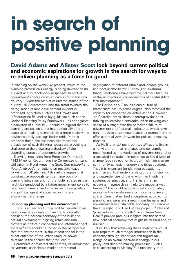 in search ofpositive planningDavid Adams and Alister Scott look beyond current politicaland economic aspirations for growt...