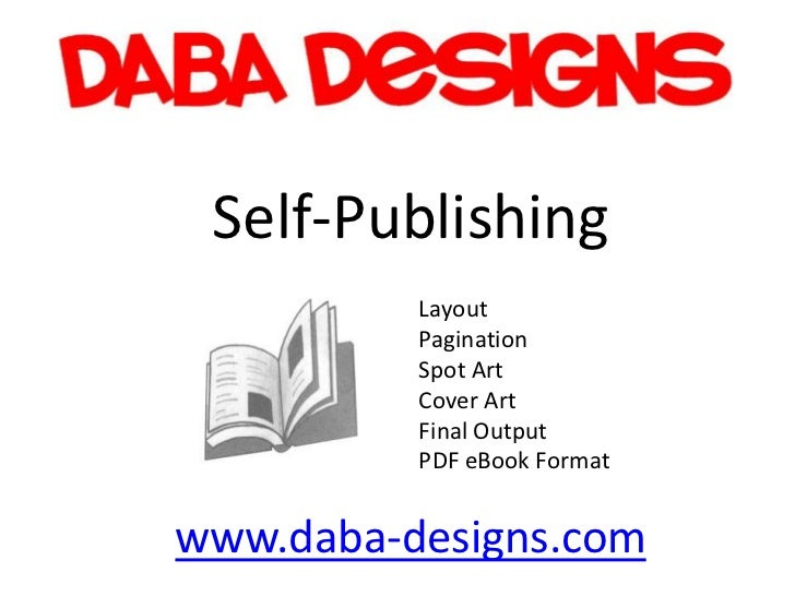 Self-Publishing          Layout          Pagination          Spot Art          Cover Art          Final Output          PD...