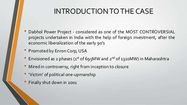 dabhol power project case study ppt