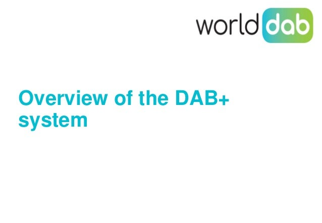 Overview of the DAB+ system