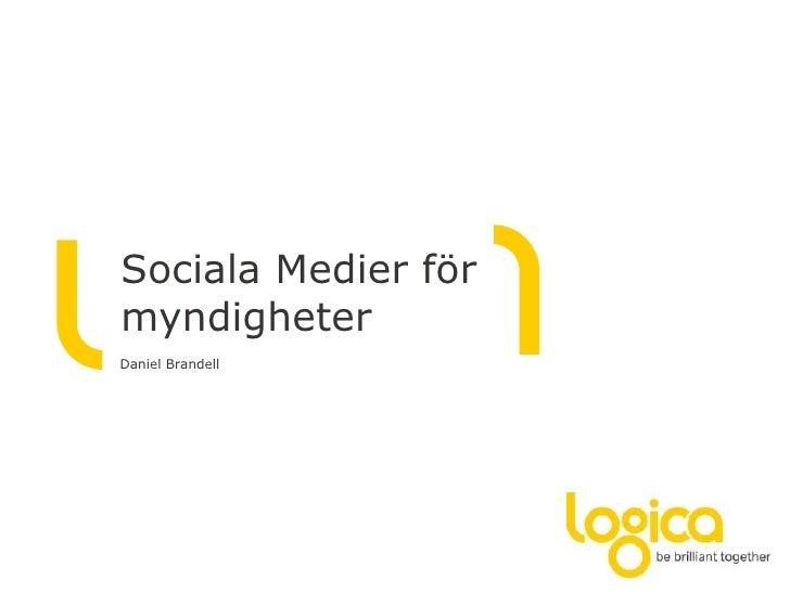 SocialaMedierförmyndigheter<br />Daniel Brandell<br />