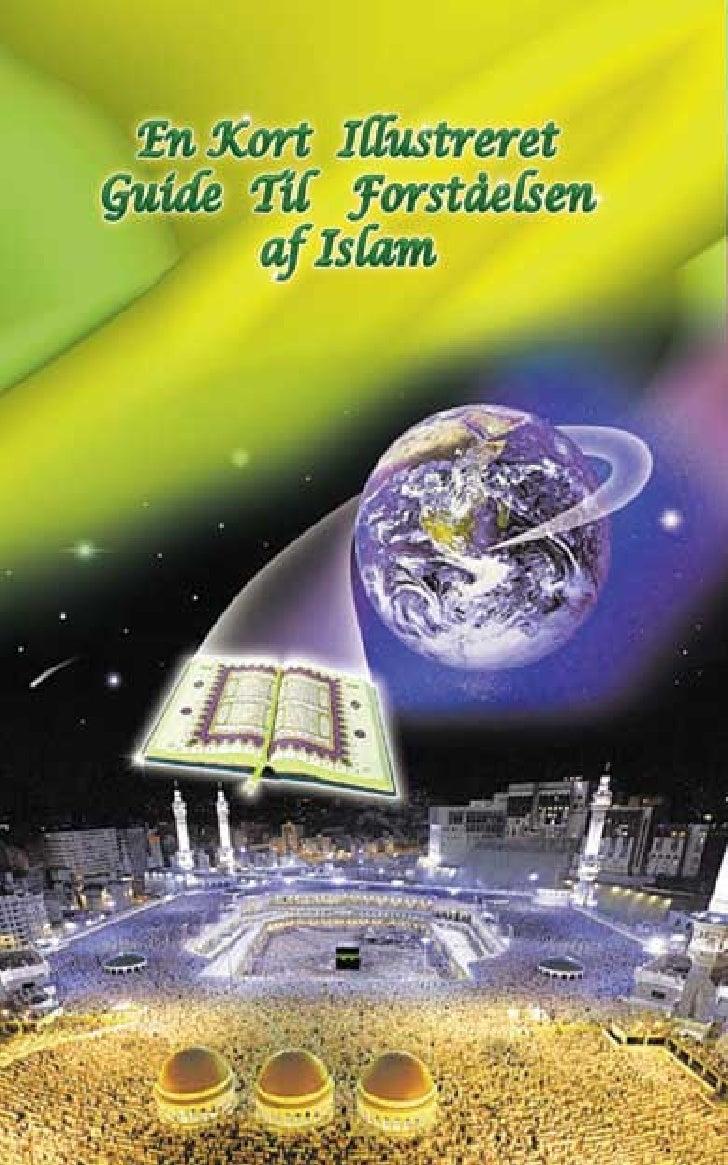 En Kort IllustreretGuide Til Forståelsen      af Islam       I.. A.. IBRAHIM       I A IBRAHIM                         1