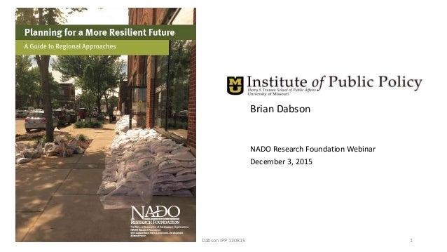Brian Dabson NADO Research Foundation Webinar December 3, 2015 Dabson IPP 120815 1