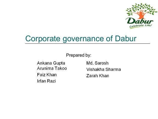 Corporate governance of Dabur Prepared by: