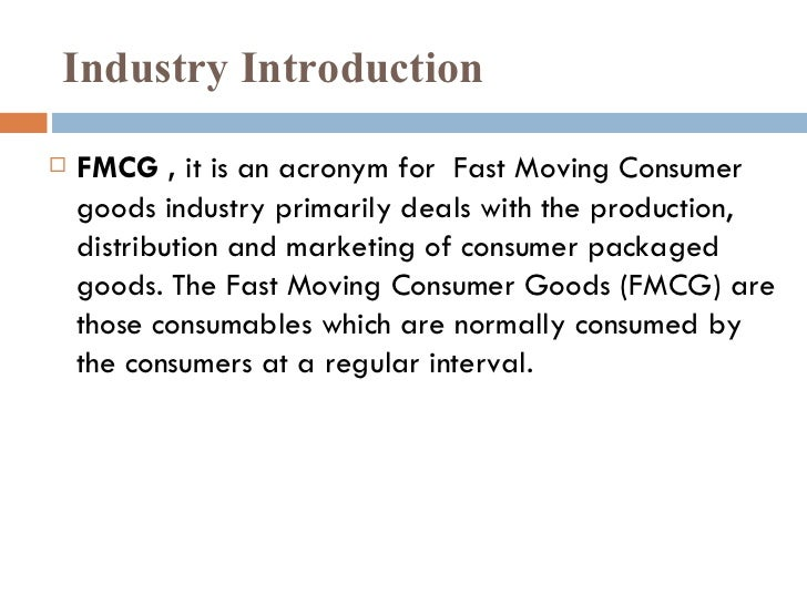 introduction to fmcg industry Fmcg introduction introduction the red ads  fast-moving consumer goods  resulting in increased tobacco industry contributions to aids organizations in 1994.