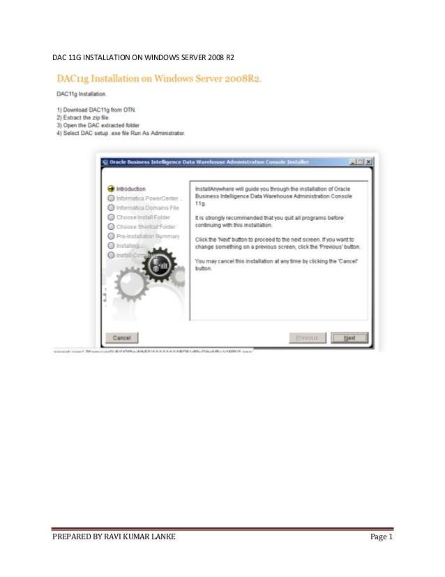 PREPARED BY RAVI KUMAR LANKE Page 1DAC 11G INSTALLATION ON WINDOWS SERVER 2008 R2