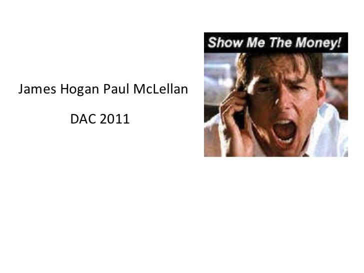 <ul><li>James Hogan Paul McLellan </li></ul><ul><li>DAC 2011  </li></ul>