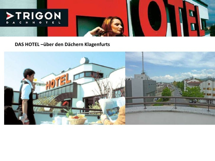 DAS HOTEL –über den Dächern Klagenfurts