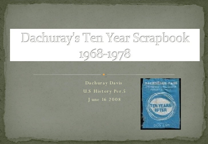 Dachuray Davis  U.S History Per.5 June 16 2008