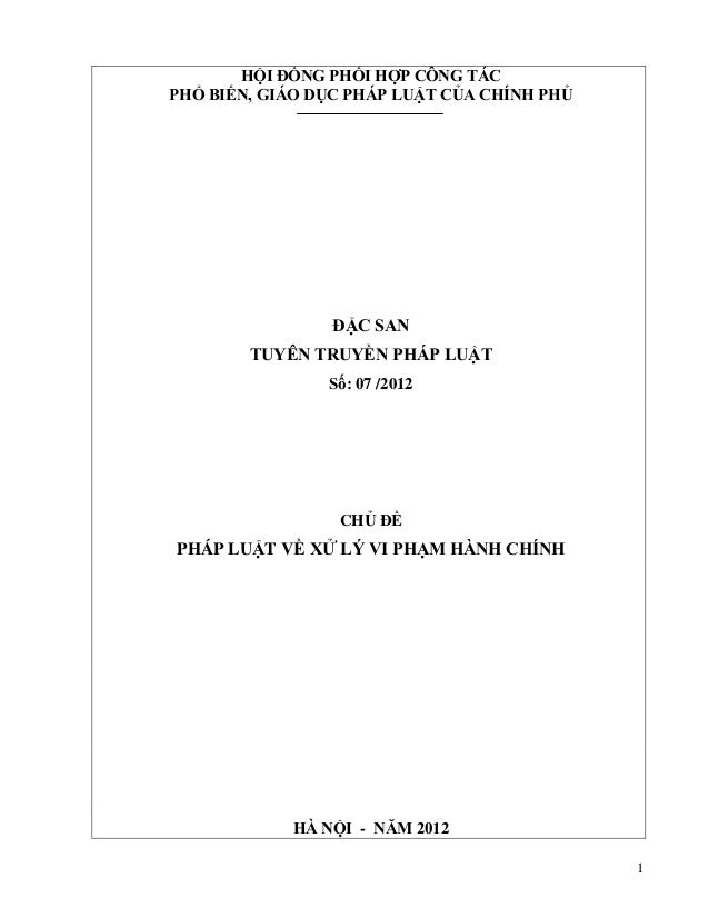 1 HỘI ĐỒNG PHỐI HỢP CÔNG TÁC PHỔ BIẾN, GIÁO DỤC PHÁP LUẬT CỦA CHÍNH PHỦ ĐẶC SAN TUYÊN TRUYỀN PHÁP LUẬT Số: 07 /2012 CHỦ ĐỀ...