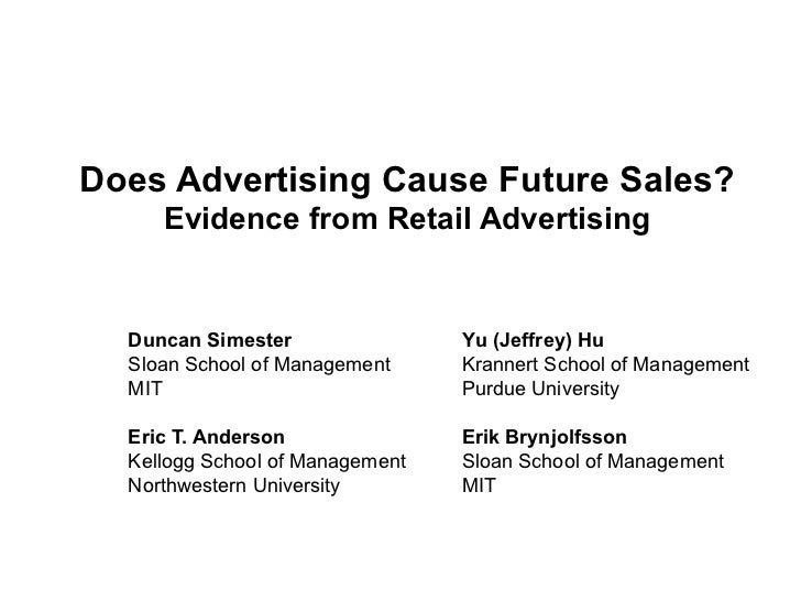 Does Advertising Cause Future Sales?     Evidence from Retail Advertising  Duncan Simester                Yu (Jeffrey) Hu ...