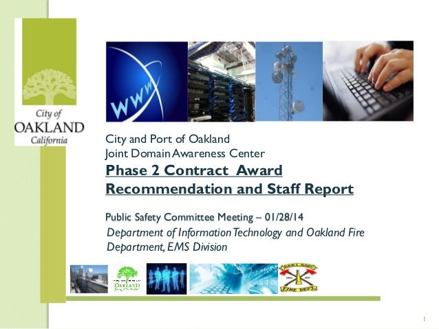 City and Port of Oakland Joint Domain Awareness Center  Phase 2 Contract Award Recommendation and Staff Report Public Safe...