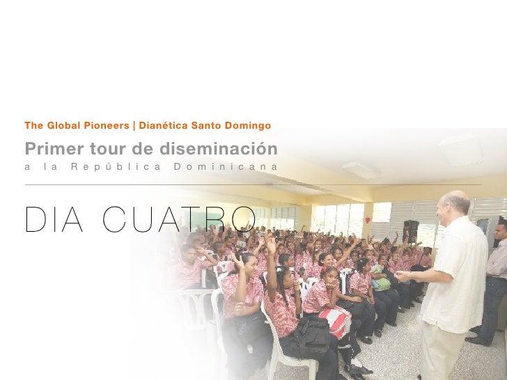 The Global Pioneers | Dianética Santo Domingo  Primer tour de diseminación a   l a   R e p ú b l i c a   D o m i n i c a n...
