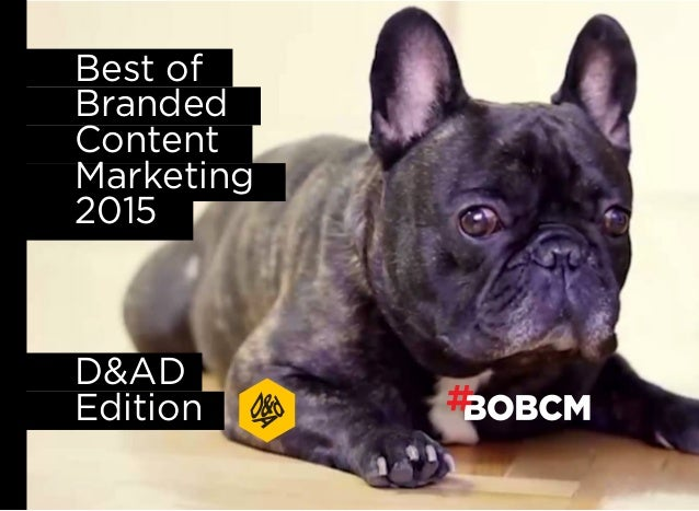 Best of Branded Content Marketing 2015 D&AD Edition