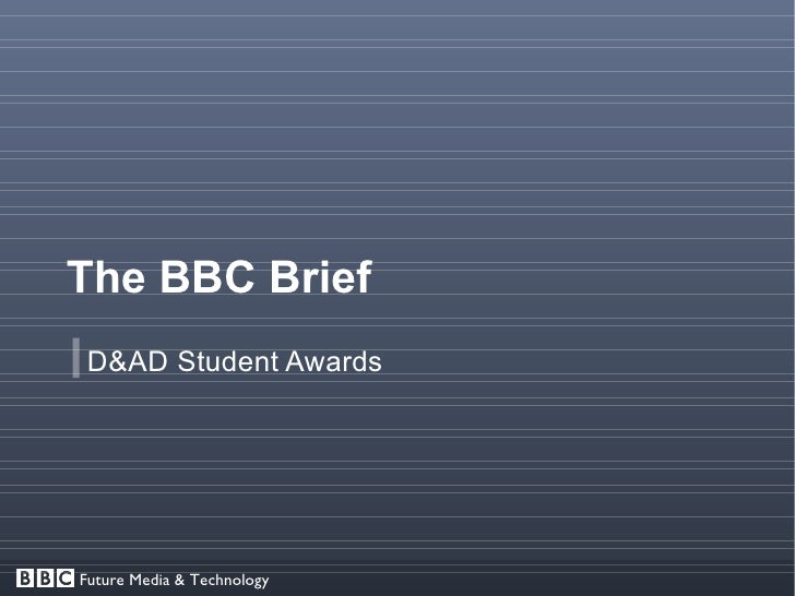 The BBC Brief  D&AD Student Awards