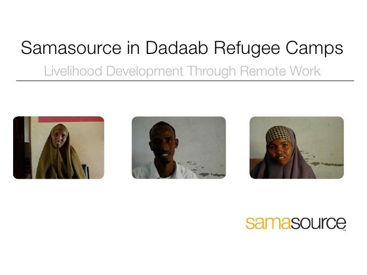 Samasource in Dadaab Refugee Camps   Livelihood Development Through Remote Work