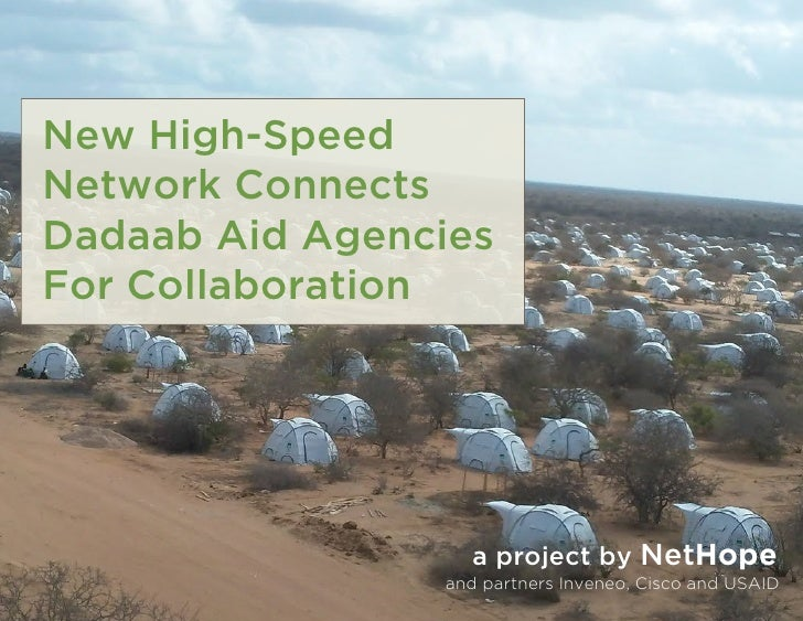 New High-SpeedNetwork ConnectsDadaab Aid AgenciesFor Collaboration                  a project by NetHope                an...