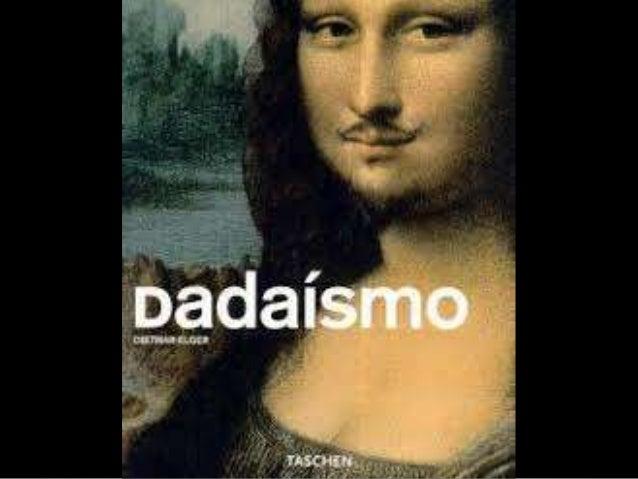 El dadaísmo es un movimiento cultural y artístico que surgió en 1916 en el Cabaret Voltaire en Zúrich (Suiza). Fue propues...