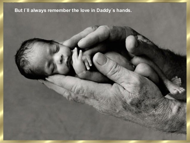 Daddys Hands