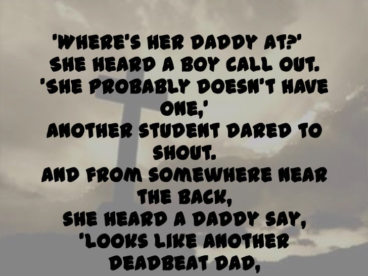 im dating a deadbeat dad The deadbeat directory is an online directory of non-supportive, deadbeat parents share your story and photo of a deadbeat dad or deadbeat mom today.