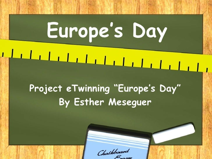 """Europe's DayProject eTwinning """"Europe's Day""""      By Esther Meseguer"""