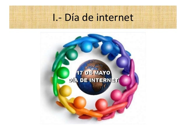 I.- Día de internet