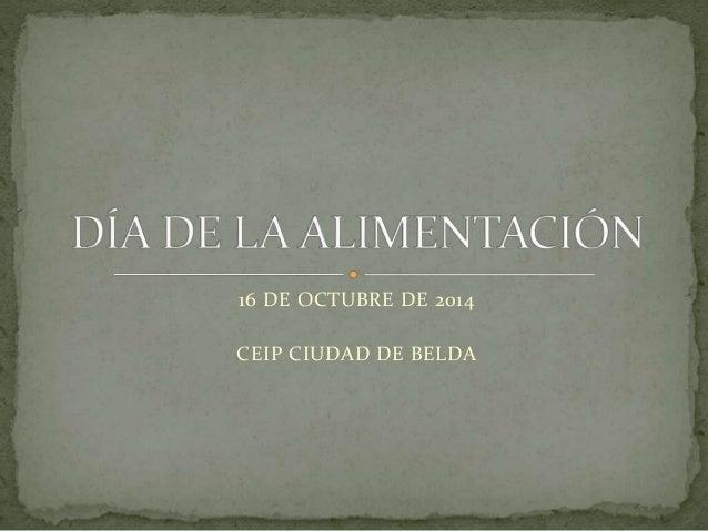 16 DE OCTUBRE DE 2014  CEIP CIUDAD DE BELDA