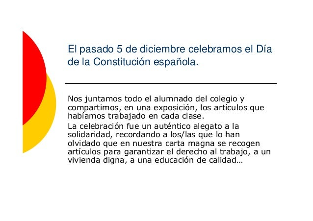El pasado 5 de diciembre celebramos el Día de la Constitución española.  Nos juntamos todo el alumnado del colegio y compa...