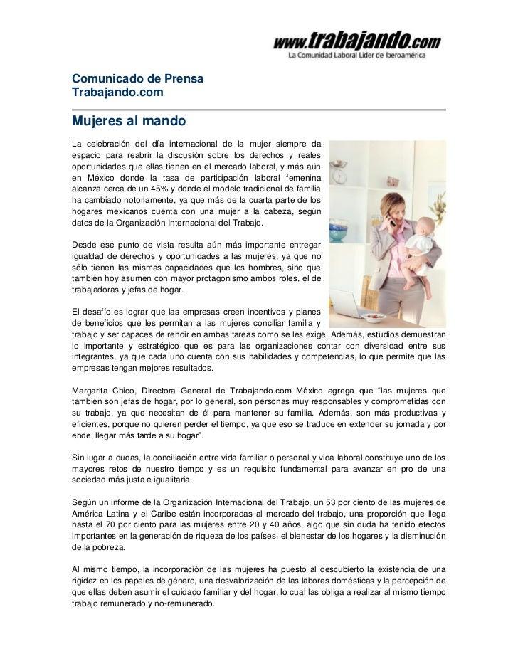 Comunicado de PrensaTrabajando.comMujeres al mandoLa celebración del día internacional de la mujer siempre daespacio para ...