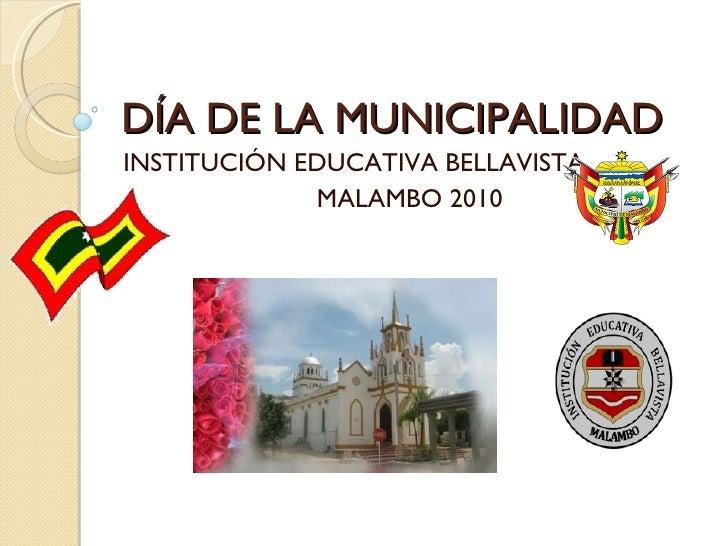 DÍA DE LA MUNICIPALIDAD INSTITUCIÓN EDUCATIVA BELLAVISTA MALAMBO 2010