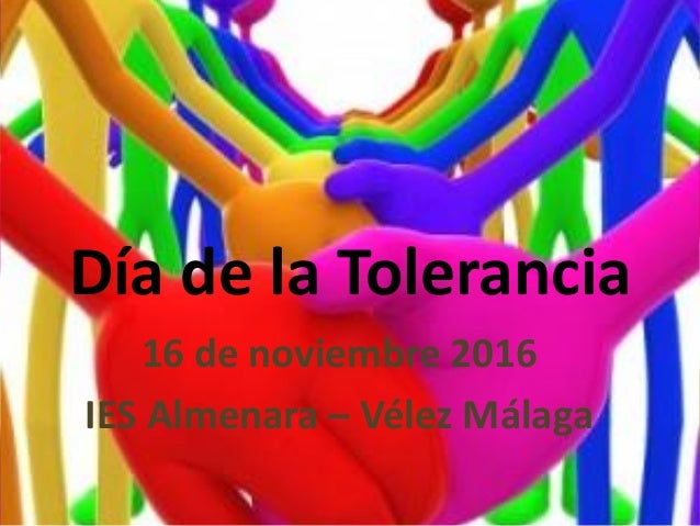 Día de la Tolerancia 16 de noviembre 2016 IES Almenara – Vélez Málaga