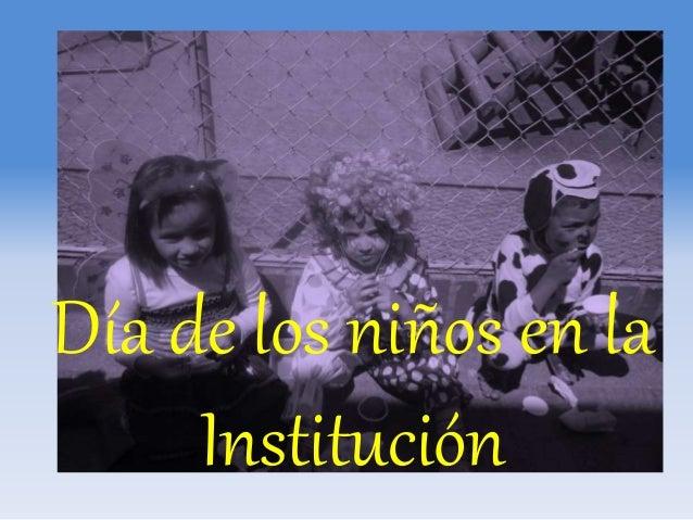 Día de los niños en la Institución