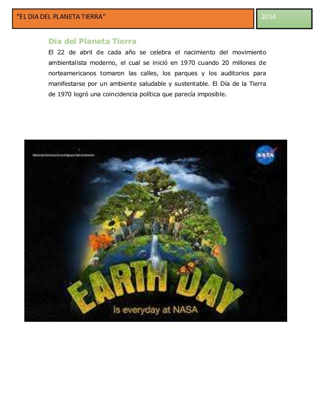 """""""EL DIA DEL PLANETA TIERRA""""  2014  Día del Planeta Tierra El 22 de abril de cada año se celebra el nacimiento del movimien..."""